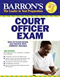 Barrons Court Officer Exam, 3rd Edition