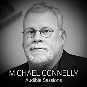 FREE: Audible Sessions with Michael Connelly Speech