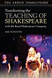 Joe Winston Transforming the Teaching of Shakespeare with the Royal Shakespeare Company