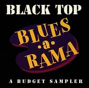 Black Top Blues-a-Rama: A Budget Sampler