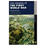 The origins of the First World War /