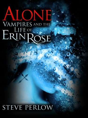 Alone (Vampires and the Life of Erin Rose - 1)