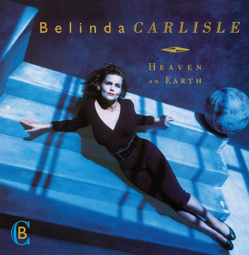 Belinda Carlisle - Heaven on Earth (2009 Special Edition) (Incl. Bonus Tracks and Bonus DVD) - Zortam Music