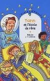 """Afficher """"L'Ecole d'Agathe n° 37 Yann et l'école de rêve"""""""