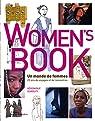 Women's Book : un monde de femmes : 25 ans de voyages et de rencontres