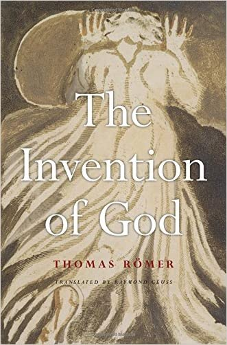 The Invention of God written by Thomas R%C3%B6mer