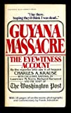 Guyana Massacre: The Eyewitness Account