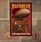 Airship Daedalus Radio Adventures Vol. 1