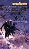 The Lone Drow (Turtleback School & Library Binding Edition) (Forgotten Realms Novel: Hunter's Blades Trilogy) (1417650885) by Salvatore, R. A.