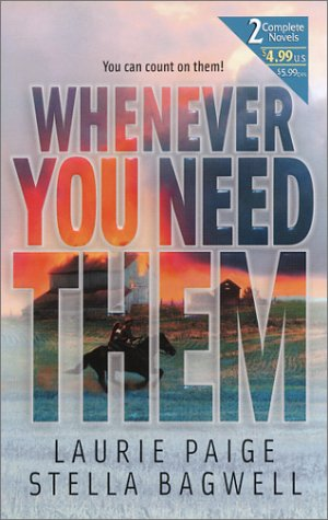 Whenever You Need Them (2 novels in 1), Laurie Paige, Stella Bagwell