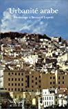 echange, troc Collectif, Jocelyne Daklia - Urbanité arabe, hommage à Bernard Lepetit