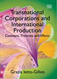 Transnational Corporations and International Production: Concepts, Theories and Effects