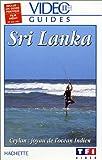 echange, troc Vidéo Guides Hachette: Sri Lanka [VHS]