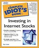 Complete Idiots Guide to Investing in Internet Stocks