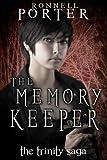 The Memory Keeper (The Trinity Saga, Book 3)