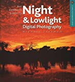 img - for The Complete Guide to Night & Lowlight Digital Photography (A Lark Photography Book) book / textbook / text book
