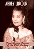 Great Women Singers of the 20th Century - Abbey Lincoln