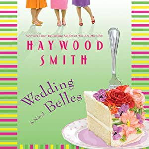 Wedding Belles | [Haywood Smith]