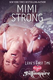 Lexie's First Time (Erotic Romance) (Borrowed Billionaire)