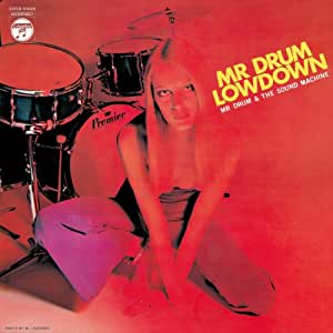 Mister Drum/Lowdown