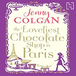 The Loveliest Chocolate Shop in Paris Audiobook