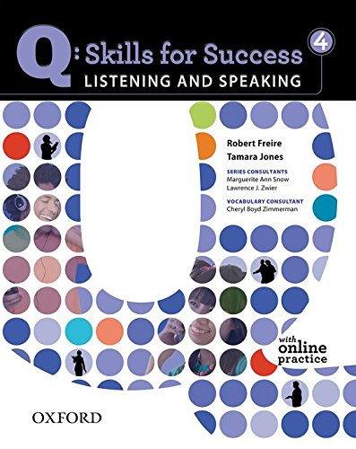 Q Skills for Success. Listening and Speaking 4: Student's Book with Online Practice
