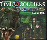 Rex: Time Soldiers Book #1