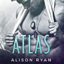 Atlas Audiobook by Alison Ryan Narrated by Bruce Cullen, Bree Summers