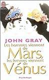 echange, troc John Gray - Les hommes viennent de Mars, les femmes viennent de Vénus