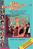 Mary Anne And The Great Romance (Baby-Sitters Club: Collector's Edition) (059067398X) by Martin, Ann M.