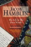 img - for Jacob Hamblin: His Life in His Own Words, UNABRIDGED book / textbook / text book