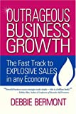 img - for Outrageous Business Growth book / textbook / text book