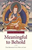 Meaningful to Behold: The Bodhisattva's Way of Life (0948006358) by Gyatso, Geshe Kelsang