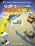 God's Great Covenant, Book One