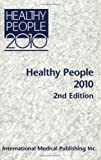 img - for Healthy People 2010, Vols. 1-2: With Understanding and Improving Health and Objectives for Improving Health book / textbook / text book