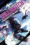 Killswitch: A Cassandra Kresnov Novel (Cassandra Kresnov Novels)