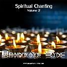 Spiritual Chanting Volume 2 - Gregorian Chants with Brainwave Entrainment and Isochronic Tones
