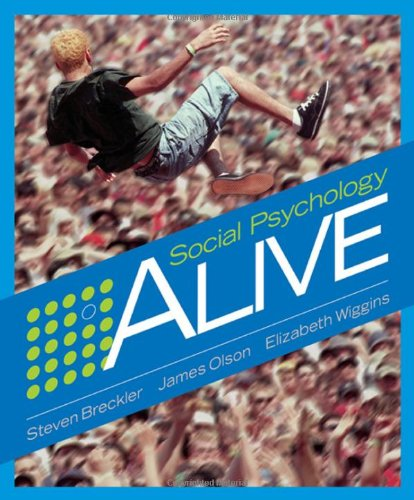 Social Psychology Alive (Available Titles Cengagenow)