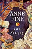 The killjoy (0140238425) by Fine, Anne
