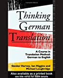 img - for Thinking German Translation: A Course in Translation Method: German to English (Thinking Translation) book / textbook / text book