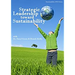 Strategic Leadership toward Sustainability with Dr. Daryl Green & Brandi Reilly