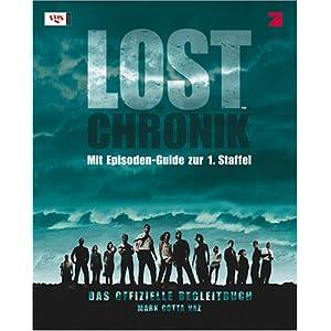LOST-Chronik: Das offizielle Begleitbuch. Mit Episoden-Guide zur 1. Staffel