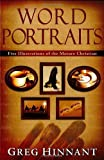 img - for Word Portraits: Five Illustrations of the Mature Christian book / textbook / text book