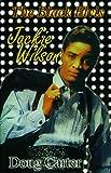 The Black Elvis: Jackie Wilson...