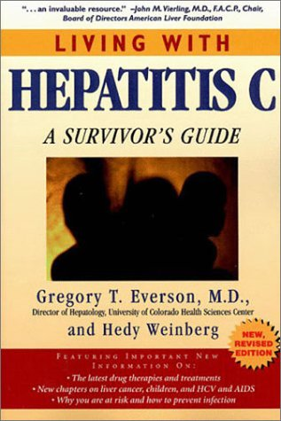 Living with Hepatitis C: A Survivor's Guide, , Hedy Weinberg