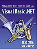 img - for Programming Right From the Start with Visual Basic.NET and Student CD Package book / textbook / text book