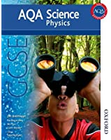 New AQA GCSE Physics (Aqa Science Students Book)