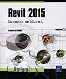Revit 2015 - Conception de bâtiment