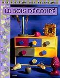 echange, troc Delphine Galland, Marie-Laure Mantoux, Martine Roccard - Bois découpé