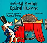 Great Bowdini's Optical Illusions